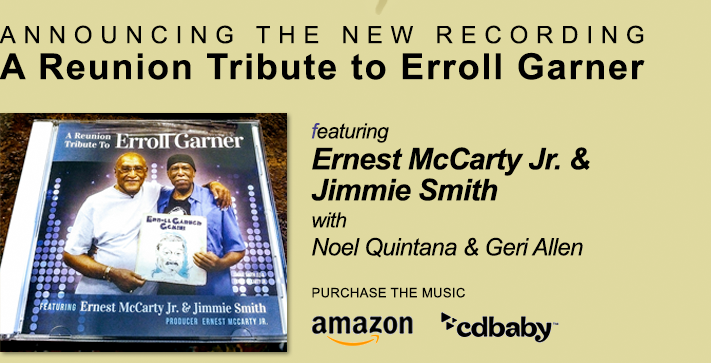 A Reunion Tribute to Erroll Garner